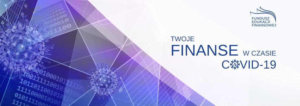 Logotyp akcji informacyjnej Funduszu Edukacji Finansowej - Finanse w czasie COVID-19